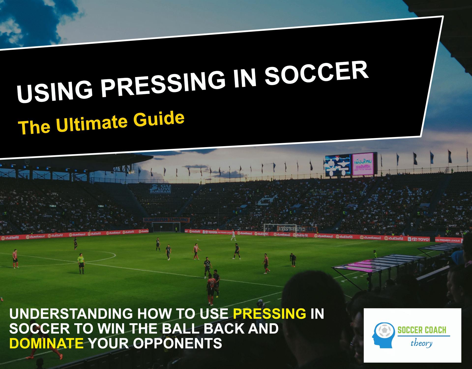Using pressing in soccer