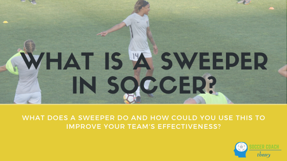 What is a sweeper in soccer?