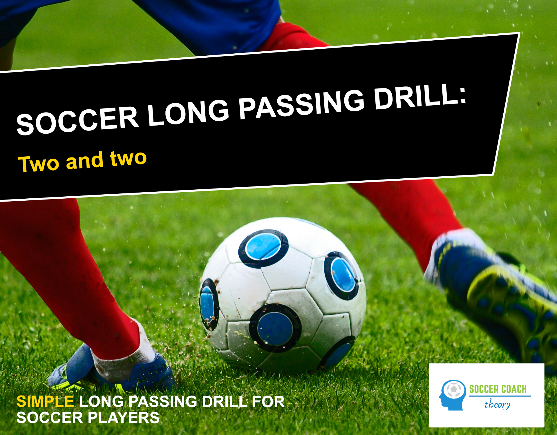 Soccer long passing drill cover
