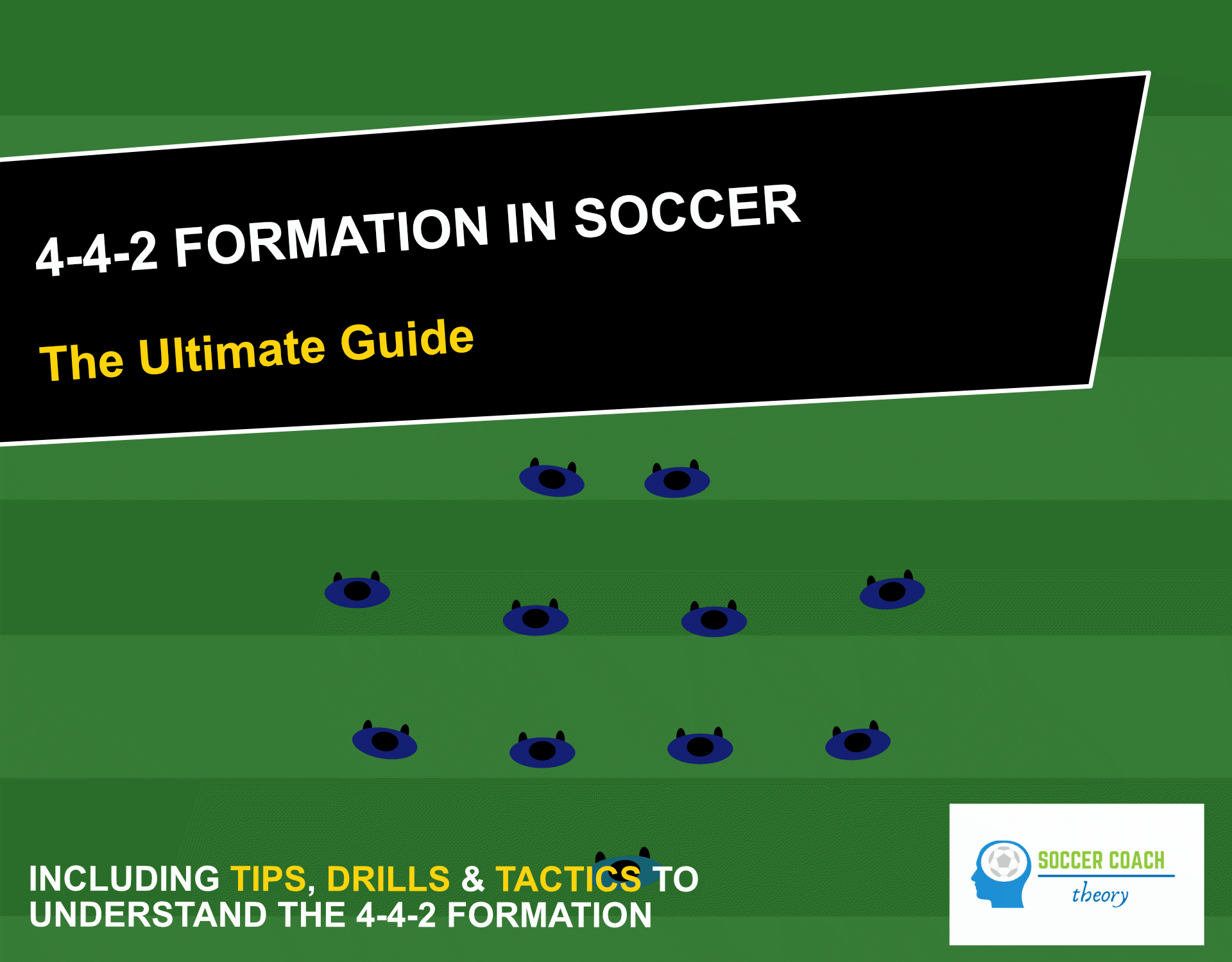 4-4-2 soccer formation - the ultimate guide